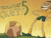 Trollface Quest 5 Game