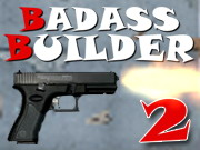 Badass Builder 2 Game